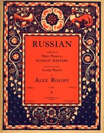 Russian - A Collection of Piano Pieces by Russian Masters Selected and Arranged for Young Players - Book 1 - Augener's Edition No. 6253a