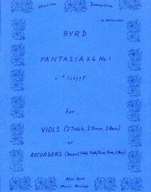Byrd - Fantasia a 6 - For Viols (2 Treble, 2 Tenor, 2 Bass) or Recorders (Descant, Treble, Treble/Tenor, Tenor, 2 Bass)