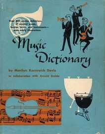 Music Dictionary - Over 800 concise definitions of musical words, foreign terms and instruments, with many illustrations