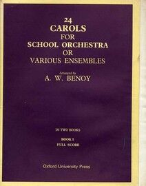 24 Carols for School Orchestra or Various Ensembles in Two Books - Book 1
