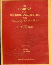 24 Carols for School Orchestra or Various Ensembles in Two Books - Book 2
