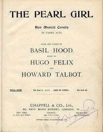 The Pearl Girl - New Musical Comedy in Three Acts - Full Vocal Score