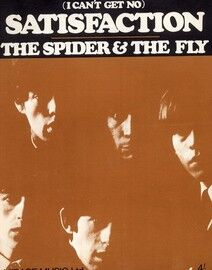 (I can\'t get no) Satisfaction - The Spider and the Fly - The Rolling Stones (b/w photo)