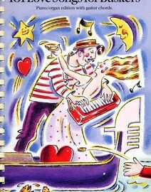 101 Love Songs for Buskers - Piano - Organ Edition with Guitar Chords