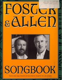Foster and Allen Song Book - 14 Classic Songs Arranged for Voice, Piano and Guitar