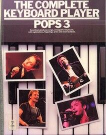 The Complete Keyboard Player - Pops 3 - 17 Great Pop Songs, arranged for keyboard with registrations, fingerings, lyrics and chord symbols