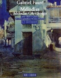 Gabriel Faure - Melodies (Art Songs) - For Voice and Piano with accompanying CD