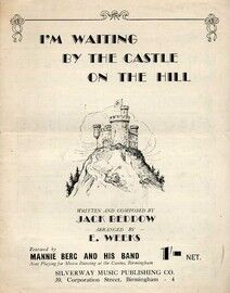 I'm Waiting by the Castle on the Hill - Song Written and Composed by Jack Beddow