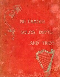 190 Famous Solos, Duets and Trios (With Piano Accompaniment)