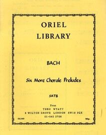 Bach - Six More Chorale Preludes - Arranged for Recorder Group (SATB) - Oriel Library Edition No. OL143