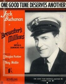 One Good Tune Deserves Another - Featuring Jack Buchanan in