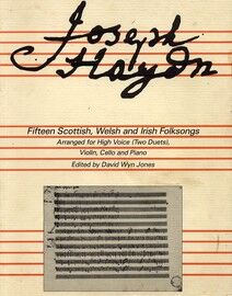 Haydn - 15 Scottish, Welsh and Irish Folksongs - Arranged for High Voice (Two Duets), Violin, Cello and Piano