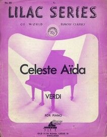 Verdi - Celeste Aida - For Piano - Lilac Series of World Famous Classics No. 99