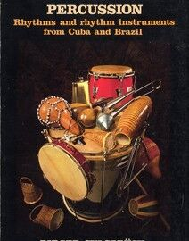 Latin American Percussion - Rhythms and Rhythm Instruments from Cuba and Brazil