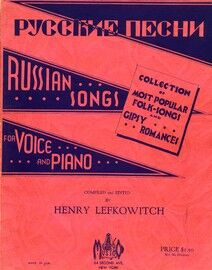 Russian Songs - For Voice and Piano - Collection of 25 of the Most Popular Folk Songs and Gipsy Romances