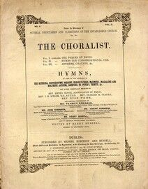 The Choralist - Hymns for Congregational Use - Volume 2, No. 2 - Arranged for 1st Treble, 2nd Treble (or Alto), Tenor and Bass with a separate accaomp