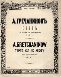 Gretchaninoff - On The Steppe (Triste Est Le Steppe) - Song  - Op. 5, No. 1 - Key of D Major