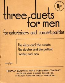 Three Duets for Men for Entertainers and Concert Parties