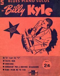 Billy Kyle - 5 Blues Piano Solos - Transcribed from the Original Versions