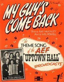 My Guys Come Back - Theme song of  the AEF