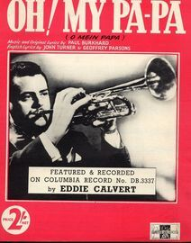 Oh! My Pa Pa (O Mein Papa) - Song - Featuring Eddie Calvert
