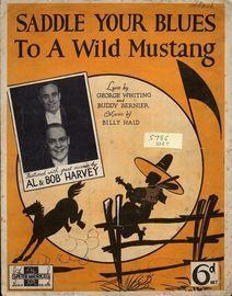 Saddle Your Blues to a Wild Mustang - Song - Featuring Al & Bob Harvey
