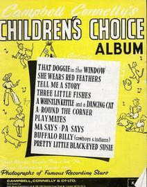 Campbell Connelly's Children's Choice Album - Full Words, Music , Tonic Sol-Fa, Piano ACcordion Guide and Photographs of Famous Recording Stars
