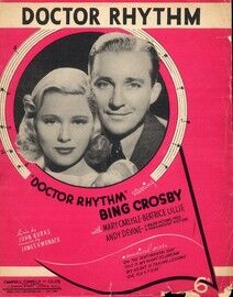 Doctor Rhythm - From The Major Picture Production ''Doctor Rhythm'' Starring Bing Crosby
