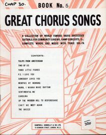 Great Chorus Songs - Book No. 5 - A Collection of World Famous Radio Successes Suitable for Community Singing, Camp Concerts Etc, Complete Words and M