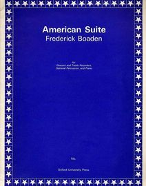 American Suite - For Descant and Treble Recorders, Optional Percussion and Piano