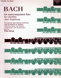 Bach for Unaccompanied Flute - Seventeen movements selected and arranged as studies