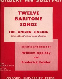 Gilbert and Sullivan - Twelve Baritone Songws - For Unison Singing with optional mixed voice choruses