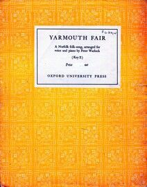 Yarmouth Fair - A Norfolk Folk Song arranged for voice and piano in the key of E major for Medium Voice