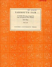 Yarmouth Fair - A Norfolk Folk Song arranged for voice and piano in the key of D major for High Voice