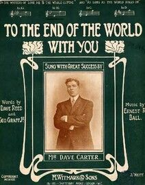 To the end of the world with you, In Bb. Sung by Mr Dave Carter