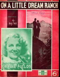 Copy of On a Little Dream Ranch - Song - Gracie Fields (b/w photo)