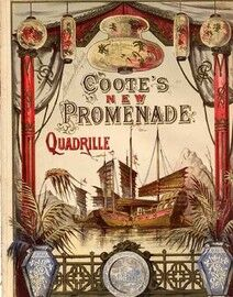 New Promenade Quadrille, including She Wanted to be A Fairy, Dear Familiar Faces, Love Letters, Ill Meet Her When the Sun Goes Down, The Ship Went Dow