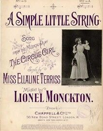 A Simple Little String, song from the musical play The Circus Girl, sung by Miss Ellaline Terriss,