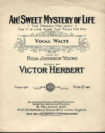 Ah Sweet Mystery of Life - Vocal Waltz  (The Dream Melody) - For it is love alone that rules for aye!!