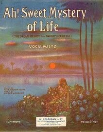 Ah Sweet Mystery of Life - Vocal Waltz  (The dream melody from