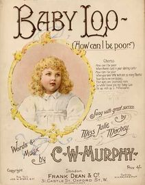 Baby Loo (How can I be Poor) - Sung by Julie Mackey, new version with harmonised chorus - For Piano and Voice