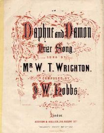 Daphne and Damon, Prize song sung by Mr W T Wrighton,