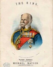 The King (Frederick King of Prussia), Military Fantasia of German National Melodies,