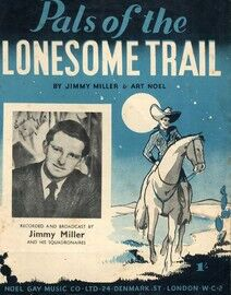 Pals of the Lonesome Trail - For Piano and Voice with Chord symbols - Featuring Jimmy Miller