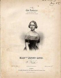 No 2 of two Fantasias for the piano on the favourite airs sung by Madamoiselle Jenny Lind,