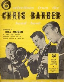 6 Selections from the Chris Barber Hand Book - For Piano with specially transposed melody line for Trumpet, Clarinet & Tenor Sax
