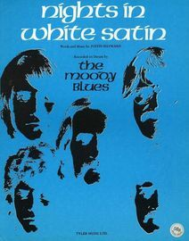 Nights in White Satin - Recorded on Deram by The Moody Blues - For Piano and Voice with Chord symbols