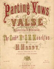 Parting Vows valse, dedicated to The Honorable Mrs H M Monckton