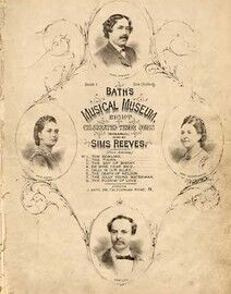 Baths Musical Museum Book 1, 8 celebrated Tenor songs including Tom Bowling, The Thorn, The Bay of Biscay, Be Mine Dear Maid, Sally in our Alley, The