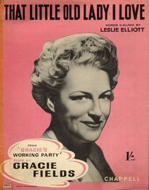 That Little Old Lady I Love, sung by Gracie Fields